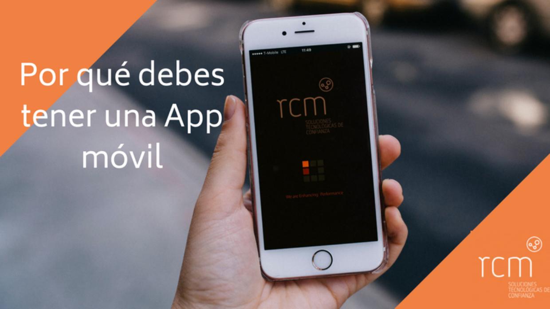 Por qué debes tener una App